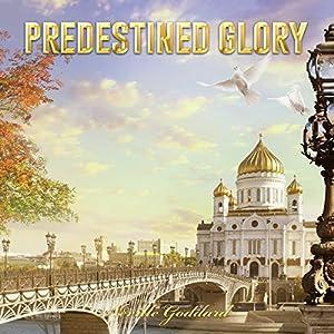 Predestined Glory Audiobook