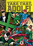 img - for Take That, Adolf!: The Fighting Comic Books Of The Second World War book / textbook / text book