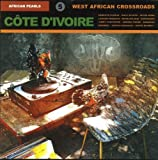 African Pearls: Cote d'Ivoire - West African Crossroads