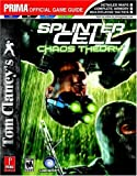 Tom Clancy's Splinter Cell: Chaos Theory: Prima Official Game Guide (Prima Official Game Guides)