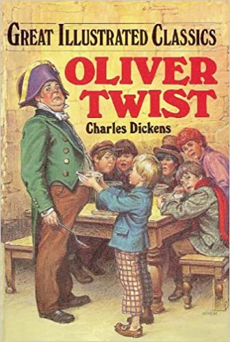 Oliver Twist (Great Illustrated Classics ): Charles Dickens ...
