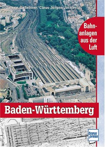 Bahnanlagen aus der Luft - Baden-Württemberg