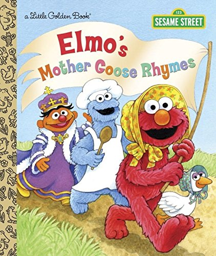 Elmo's Mother Goose Rhymes (Sesame Street) (Little Golden Book)
