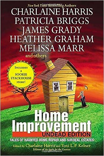 Home Improvement Undead Edition Harris Charlaine Kelner Toni L P 9780425256992 Amazon Com Books