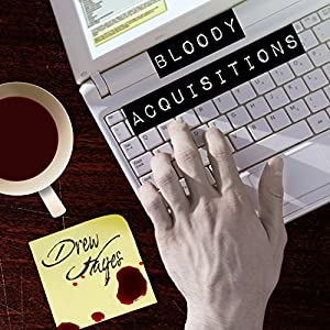 Bloody Acquisitions Hörbuch