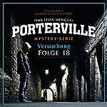 Versuchung (Porterville 18) | Raimon Weber,Ivar Leon Menger