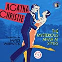 Mysterious Affair at Styles, with a Bonus Interview! Hörbuch von Agatha Christie Gesprochen von: James Warwick