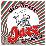 Die Ärzte: Jazz ist anders (inkl. 3-Track Bonus-Download-EP) (Audio CD)
