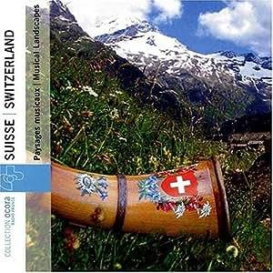 Switzerland: Musical Landscapes/Various