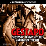 Gestapo: The Story Behind Hitler's Machine of Terror | Lucas Saul