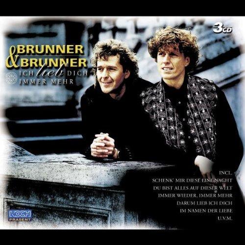 Brunner & Brunner - Ich Liebe Dich Immer Mehr By Brunner & Brunner - Zortam Music