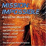 Mission: Impossible and Other Movie Hits by The American Film Orchestra (1997-01-28)