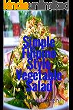 Simple Filipino Style Vegetable Salad: (Asian Recipes) (Filipino Food Cookbook Book 2)