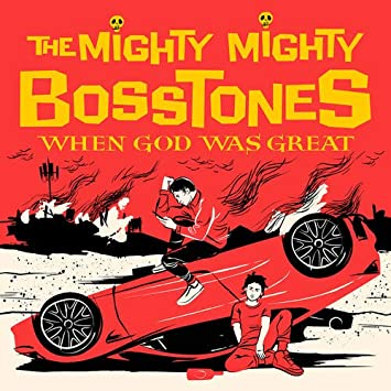 Mighty Mighty Bosstones - 'When God Was Great'