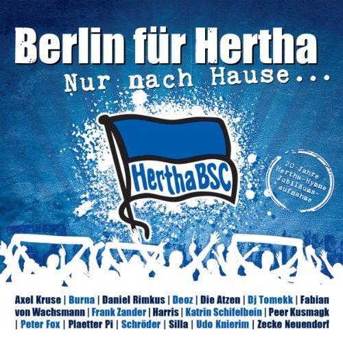 Nur Nach Hause...20 Jahre Hertha Bsc Hymne by Berlin f?r Hertha (0100-01-01)