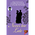 Never Too Late (Choc Lit) (Regency Romance Collection Book 4)