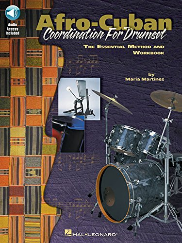 - Afro-Cuban Coordination for Drumset: Private Lessons Series