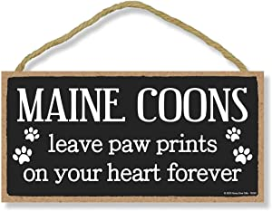 Honey Dew Gifts Maine Coons Leave Paw Prints, Wooden Pet Memorial Home Decor, Decorative Cat Bereavement Wall Sign, 5 Inches by 10 Inches