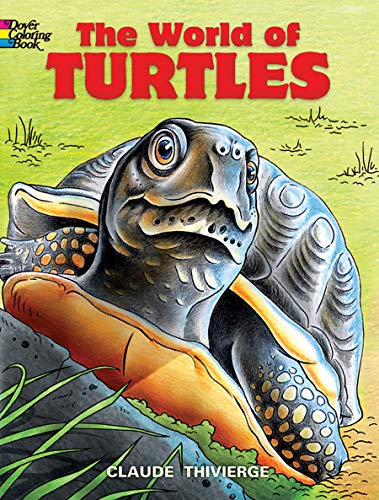 The World of Turtles (Dover Nature Coloring Book)
