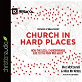 img - for Church in Hard Places: How the Local Church Brings Life to the Poor and Needy book / textbook / text book