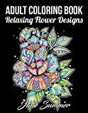 #6: Adult Coloring Book: 50 Relaxing Flower Designs with Mandala Inspired Patterns for Stress Relief
