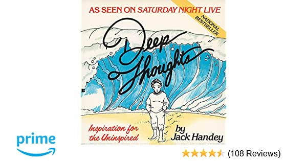 Deep Thoughts: Inspiration for the Uninspired: Jack Handey ...