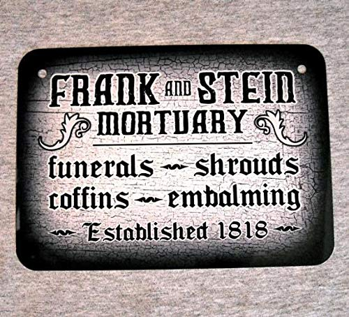 ChristBess Metal Sign Frank and Stein MORTUARY Funerals Coffins shrouds Embalming Mortician Death Horror Dead Morgue Man cave Wall Decor -
