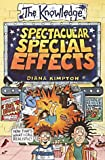 Spectacular Special Effects (The Knowledge)