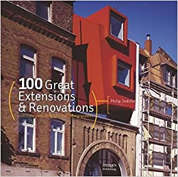 Book 100 Great Extensions and Renovations