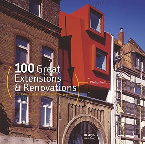 Read Online 100 Great Extensions & Renovations PDF