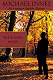 The Bloody Wood (Inspector Appleby)