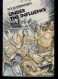 Under the Influence, W. E. Butterworth, 0590074652
