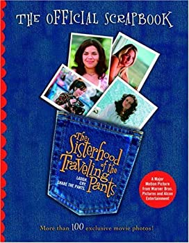 The Sisterhood of the Traveling Pants: The Official Scrapbook 0553376071 Book Cover