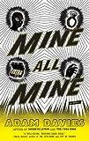Mine All Mine, Adam Davies, 1594483140