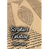 Scripture Twisting: A Course in Jewish-Christian Polemics