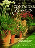 The Complete Container Garden, David Joyce, 0895778483