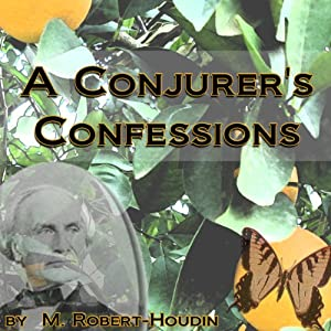 A Conjurer's Confessions Audiobook
