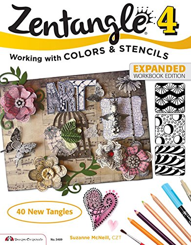 Download Zentangle 4, Expanded Workbook Edition: Working wirh Colors and Stencils pdf epub