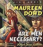Are Men Necessary? When Sexes Collide