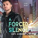 A Forced Silence | Cate Ashwood