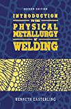 img - for Introduction to the Physical Metallurgy of Welding book / textbook / text book