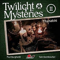 Thanatos (Twilight Mysteries - Die neuen Folgen 2)