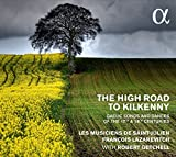 The High Road to Kilkenny, Gaelic Songs and Dances from the 17th & 18th Centuries