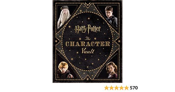 Harry Potter The Character Vault Harry Potter Vaults: Amazon ...