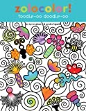 img - for Zolocolor! Toodle-oo Doodle-oo book / textbook / text book
