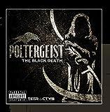 The Black Death by Poltergeist