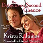 The Detective's Second Chance: The Coach's Boys Series, Book 7 | Kristy K. James