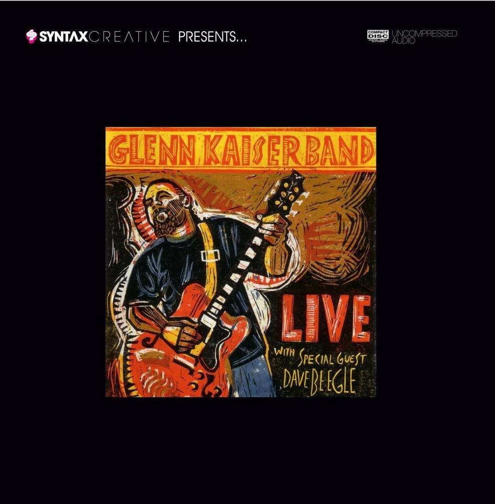 Live: Glenn Kaiser Band by Grrr Records