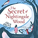 The Secret of Nightingale Wood Audiobook by Lucy Strange Narrated by Lucy Strange