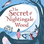 The Secret of Nightingale Wood | Lucy Strange